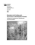 Diameter-Limit Cutting and Silviculture in Northeastern Forests: A Primer for Landowners, Practitioners and Policymakers