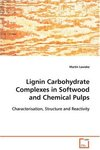 Lignin Carbohydrate Complexes in Softwood and Chemical Pulps