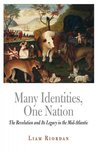 Many Identities, One Nation: The Revolution and Its Legacy in the Mid-Atlantic