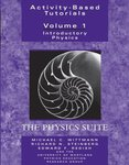 Activity-based Tutorials. Volume I: Introductory Physics