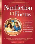 Nonfiction in Focus: A Comprehensive Framework for Helping Students Become Independent Readers and Writers of Nonfiction, K-6