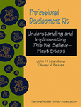 Professional Development Kit:  Understanding and Implementing This We Believe: First Steps