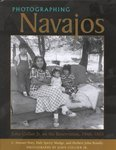 Photographing Navajos : John Collier Jr. on the reservation, 1948-1953