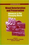 Wood Deterioration and Preservation: Advances in Our Changing World