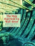 Ship that Held up Wall Street: the Ronson Ship Wreck