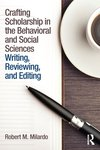 Crafting Scholarship in the Behavioral and Social Sciences: Writing, Reviewing, and Editing