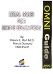 Legal Issues for Maine Educators: Omni Guide