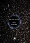 Materia Oscura by Carlos Villacorta Gonzáles
