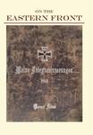 On the Eastern Front 1914 : Meine Kriegserinnerungen
