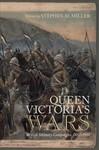 Queen Victoria's wars : British military campaigns,1857-1902
