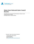 Maine State Federated Labor Council Records, 1914-1967