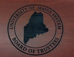 Board Of Trustees (University of Maine System), 1862 - 2000 by Special Collections, Raymond H. Fogler Library, University of Maine and Matthew Revitt