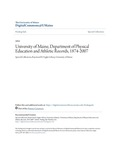 University of Maine, Department of Physical Education and Athletic Records, 1874-2007