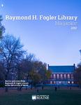 Raymond H. Fogler Library Magazine 2017 by Raymond H. Fogler Library