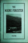 Maine Forester: 1939 by University of Maine. School of Forestry Resources.