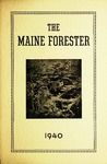 Maine Forester: 1940 by University of Maine. School of Forestry Resources.