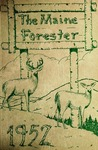 Maine Forester: 1952 by University of Maine. School of Forestry Resources.