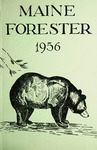 Maine Forester: 1956 by University of Maine. School of Forestry Resources.
