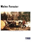 Maine Forester: 1960 by University of Maine. School of Forestry Resources.
