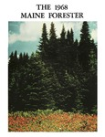 Maine Forester: 1968 by University of Maine. School of Forestry Resources.