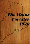 Maine Forester: 1970 by University of Maine. School of Forestry Resources.