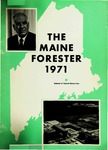 Maine Forester: 1971 by University of Maine. School of Forestry Resources.