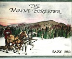 Maine Forester: 1983 by University of Maine. School of Forestry Resources.