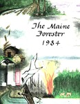 Maine Forester: 1984 by University of Maine. School of Forestry Resources.