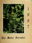 Maine Forester: 1987 by University of Maine. School of Forestry Resources.