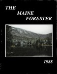 Maine Forester: 1988 by University of Maine. School of Forestry Resources.