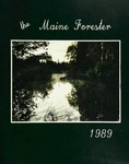 Maine Forester: 1989 by University of Maine. School of Forestry Resources.