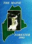 Maine Forester: 1990 by University of Maine. School of Forestry Resources.