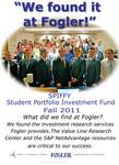 We Found it at Fogler - Student Portfolio Investment Fund by Gretchen Gfeller and Brad Finch