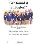 We Found it at Fogler - Dirigo Guides