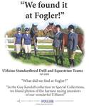 We Found it at Fogler - Standardbred Drill and Equestrian Teams