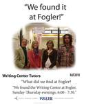 We Found it at Fogler - Writing Center Tutors