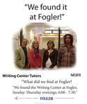 We Found it at Fogler - Writing Center Tutors