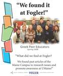 We Found it at Fogler - Greek Peer Educators
