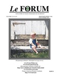 Le FORUM, Vol. 32 Nos. 1 & 2 by Lisa Desjardins Michaud, Rédactrice; Dick Gosselin; Annette Paradis King; Denise Rajotte Larson; Harry A.M. Rush; Ginny Sand; Jöel Morneault; Alice Gélinas; and Albert Marceau