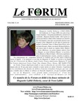 Le FORUM, Vol. 33 No. 4 by Lisa Desjardins Michaud, Rédactrice; Denise Larson; Charles Francis; Annette Paradis King; Virginie Sand; Evelyn Lachance; Pearley Lachance; Juliana L'Hereux; Jim Bélanger; Albert Marceau; Linda Marks; and Anne Marie Leonard