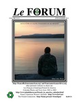 "Le FORUM, Vol. 36 No. 3 by Lisa Desjardins Michaud, Rédactrice; Monsieur Harry Rush Jr.; Guy Dubay; Martha Elliot Whitehouse; Jacqueline Chamberland Blesso; Roger Parent; Raymond Duval; Albert Marceau; Alice Gélinas; Viginie ColombeBlanche Sand; Tony Brinkley; Margaret S. Langford; Laurie Meunier Graves; and Kent ""Bone"" Beaulne"