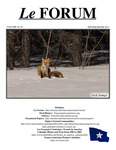 "Le FORUM, Vol. 38 No. 4 by Lisa Desjardins Michaud, Rédactrice; Denise Larson; Michael Guignard; Roger Parent; Terry Ouellette; Juliana L'Heureux; Severin Beliveau; Troy Jackson; Gérard Coulombe; Albert Marceau; James Myall; David Vermette; George Findlen; Kent (""Bone"") Beaulne; Joe Arsenault; Allen Voisine; Ken Roy; Bob Chenard; Danielle Beaupré; Margaret S. Langford; and Adrienne Pelletier LePage"