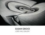 Susan Groce Paintings & Drawings by University of Maine Department of Art