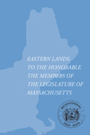Eastern Lands. To the Honorable the Members of the Legislature of Massachusetts by Descendant of Miles Standish
