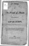 An Appeal to The People of Maine on the Question of Separation by Unidentified