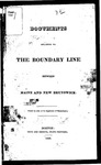 Documents Relating to the Boundary Line Between Maine and New Brunswick