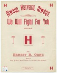 Always, Harvard, Always : We Will Fight For You