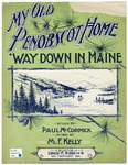 My Old Penobscot Home : 'Way Down in Maine