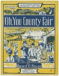 Oh, You County Fair : A Rural Ragtime Ditty