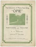 Opie : the University of Maine Stein Song